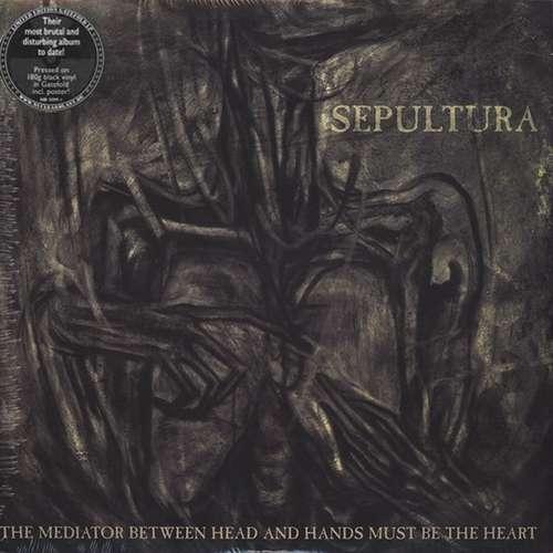 Bild Sepultura - The Mediator Between Head And Hands Must Be The Heart (2xLP, Album) Schallplatten Ankauf
