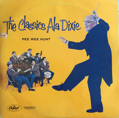 Cover Pee Wee Hunt - The Classics Ala Dixie (LP, Album, Mono) Schallplatten Ankauf