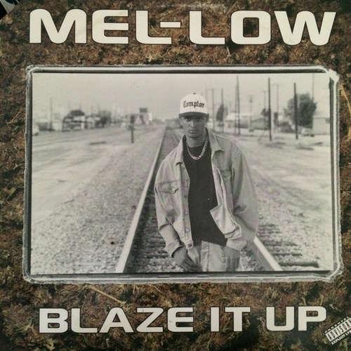 Cover Mel-Low - Blaze It Up (12) Schallplatten Ankauf