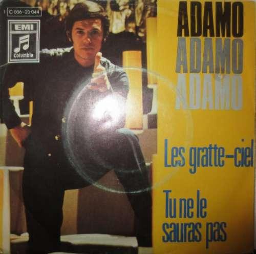 Bild Adamo - Les Gratte-Ciel / Tu Ne Le Sauras Pas (7, Single) Schallplatten Ankauf