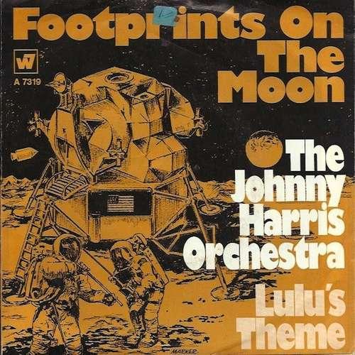Bild The Johnny Harris Orchestra* - Footprints On The Moon / Lulu's Theme (7, Single) Schallplatten Ankauf
