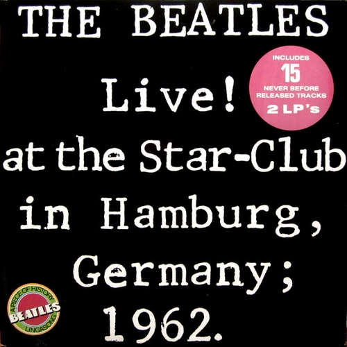 Cover The Beatles - Live! At The Star-Club In Hamburg, Germany; 1962. (2xLP, Album, Gat) Schallplatten Ankauf
