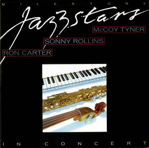 Cover Ron Carter / Sonny Rollins / McCoy Tyner - Milestone Jazzstars In Concert (2xLP, Gat) Schallplatten Ankauf