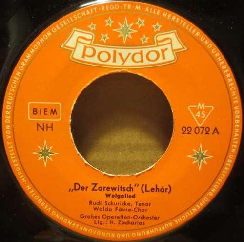 Bild Rudi Schuricke - Der Zarewitsch (Lehár) - Wolgalied / Die Zirkusprinzessin (Kálmán) - Zwei Märchenaugen (7, Single, Mono) Schallplatten Ankauf