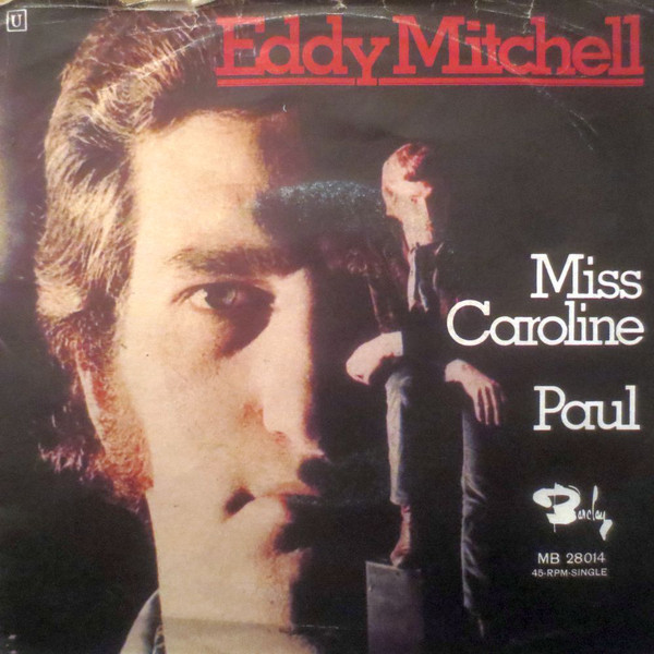 Bild Eddy Mitchell - Miss Caroline / Paul (7, Single) Schallplatten Ankauf