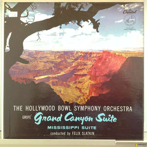 Bild Ferde Grofé, The Hollywood Bowl Symphony Orchestra Conducted By Felix Slatkin - Grand Canyon Suite / Mississippi Suite (LP) Schallplatten Ankauf