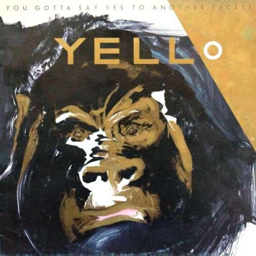 Bild Yello - You Gotta Say Yes To Another Excess (LP, Album) Schallplatten Ankauf