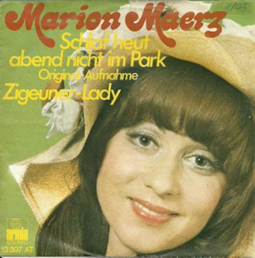 Bild Marion Maerz - Schlaf Heut Abend Nicht Im Park (7, Single) Schallplatten Ankauf