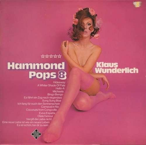 Bild Klaus Wunderlich - Hammond Pops 8 (LP, Album) Schallplatten Ankauf
