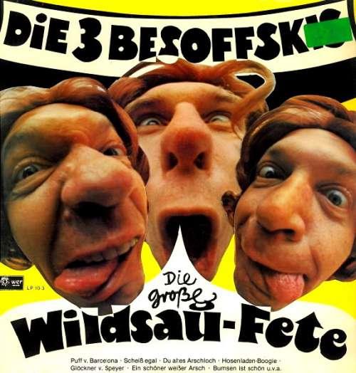 Cover Die 3 Besoffskis - Die Große Wildsau-Fete (LP) Schallplatten Ankauf