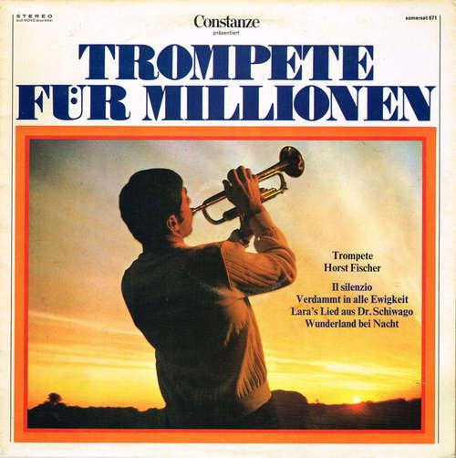 Bild Horst Fischer - Trompete Für Millionen (LP) Schallplatten Ankauf