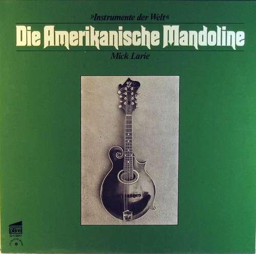 Bild Mick Larie - Die Amerikanische Mandoline (LP, Album) Schallplatten Ankauf