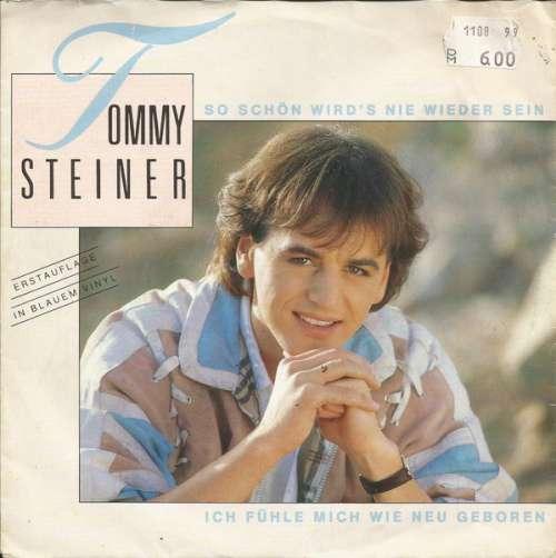 Cover zu Tommy Steiner - So Schön Wird's Nie Wieder Sein (7, Single, Blu) Schallplatten Ankauf