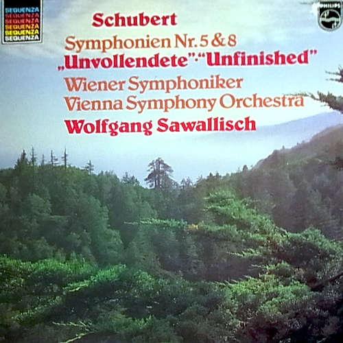 Bild Franz Schubert - Symphonien Nr.5 & 8 Unvollendete (Unfinished) Wiener Symphoniker, Wolfgang Sawallisch (LP) Schallplatten Ankauf