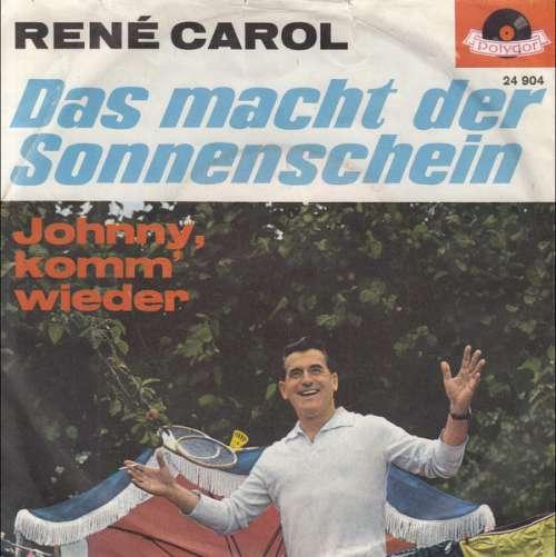 Bild René Carol - Das Macht Der Sonnenschein (7, Mono) Schallplatten Ankauf
