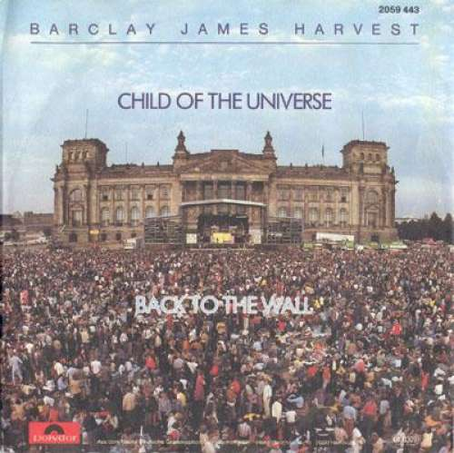 Bild Barclay James Harvest - Child Of The Universe / Back To The Wall (7, Single) Schallplatten Ankauf