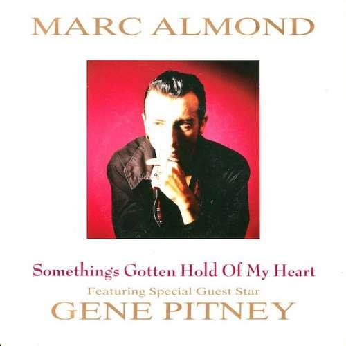 Bild Marc Almond Featuring Special Guest Star Gene Pitney - Something's Gotten Hold Of My Heart (7, Single) Schallplatten Ankauf