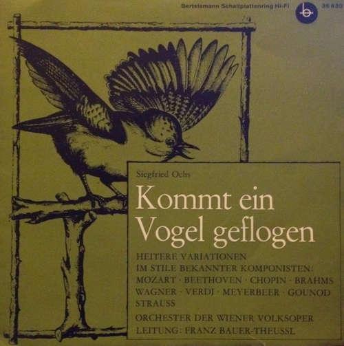 Bild Siegfried Ochs - Orchester Der Wiener Volksoper*, Franz Bauer-Theussl - Kommt Ein Vogel Geflogen (7, EP, Mono) Schallplatten Ankauf