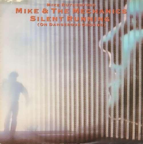 Bild Mike & The Mechanics - Silent Running (On Dangerous Ground) (7, Single) Schallplatten Ankauf
