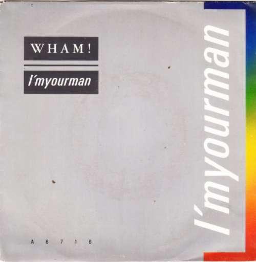 Bild Wham! - I'm Your Man (7, Single) Schallplatten Ankauf