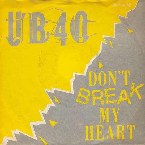 Cover UB40 - Don't Break My Heart (7, Single) Schallplatten Ankauf