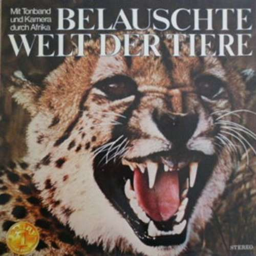 Bild Heinz Bothe-Pelzer - Belauschte Welt Der Tiere (Mit Tonband Und Kamera Durch Afrika) (LP) Schallplatten Ankauf