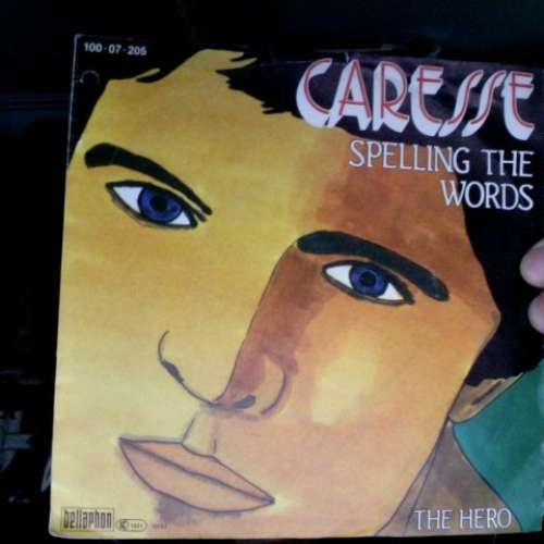 Bild Caresse - Spelling The Words (7, Single) Schallplatten Ankauf
