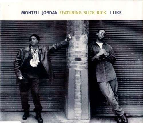 Cover Montell Jordan Featuring Slick Rick - I Like (CD, Single) Schallplatten Ankauf