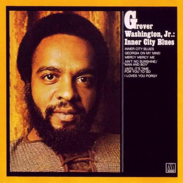 Cover Grover Washington, Jr. - Inner City Blues (LP, Album, RE) Schallplatten Ankauf