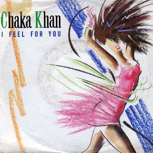 Cover Chaka Khan - I Feel For You (7, Single) Schallplatten Ankauf