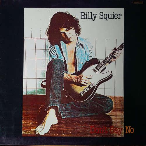 Bild Billy Squier - Don't Say No (LP, Album, RE) Schallplatten Ankauf