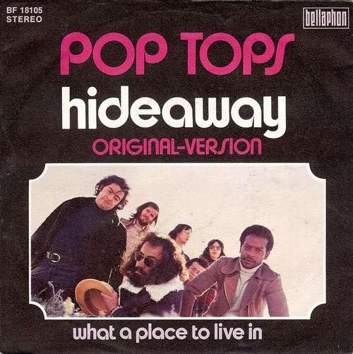 Bild Pop Tops* - Hideaway (7, Single, M/Print) Schallplatten Ankauf