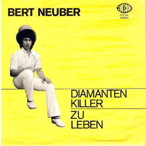 Bild Bert Neuber - Diamanten Killer / Zu Leben (7, Single) Schallplatten Ankauf