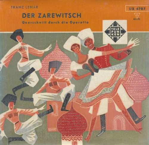 Bild Franz Lehár - Der Zarewitsch (Querschnitt Durch Die Operette) (7) Schallplatten Ankauf