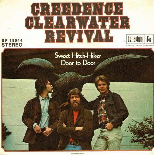 Bild Creedence Clearwater Revival - Sweet Hitch-Hiker / Door To Door (7, Single) Schallplatten Ankauf