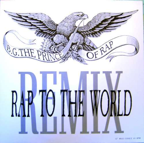 Cover B.G. The Prince Of Rap - Rap To The World (Remix) (12, Maxi) Schallplatten Ankauf