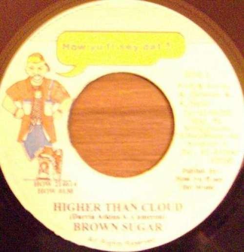 Bild Brown Sugar (13) - Higher Than Cloud (7) Schallplatten Ankauf