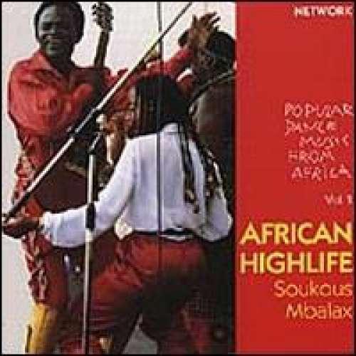 Cover Various - African Highlife Soukous Mbalax - Popular Dance Music From Africa Vol. 1 (CD, Comp) Schallplatten Ankauf