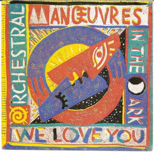 Bild Orchestral Manoeuvres In The Dark - We Love You (7, Single) Schallplatten Ankauf