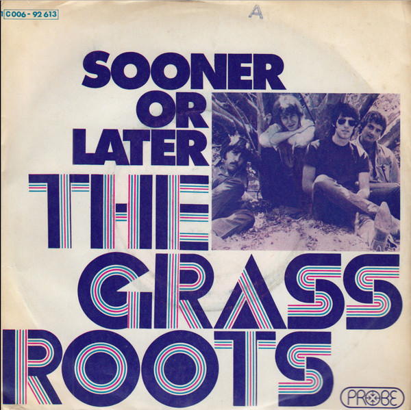 Cover The Grass Roots - Sooner Or Later (7, Single) Schallplatten Ankauf