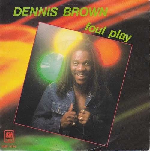 Bild Dennis Brown - Foul Play / World Is  Troubled (7, Single) Schallplatten Ankauf