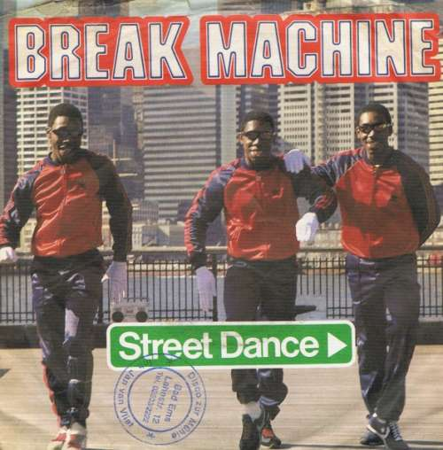 Cover Break Machine - Street Dance (7, Single) Schallplatten Ankauf