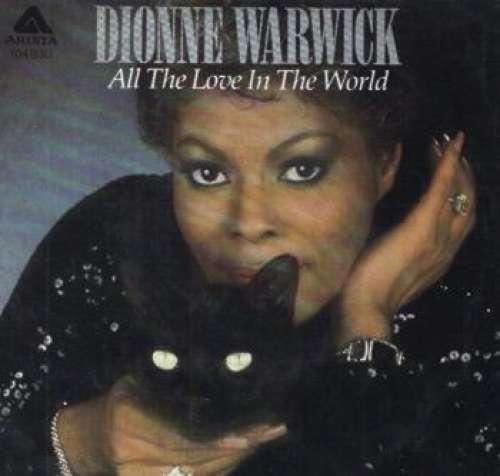 Bild Dionne Warwick - All The Love In The World (7, Single) Schallplatten Ankauf