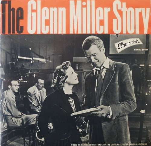 Bild The Universal-International Orchestra Conducted By Joseph Gershenson And Louis Armstrong And The All Stars* - Music From The Sound Track Of The Universal-International Motion Picture The Glenn Miller Story (LP, Mono) Schallplatten Ankauf