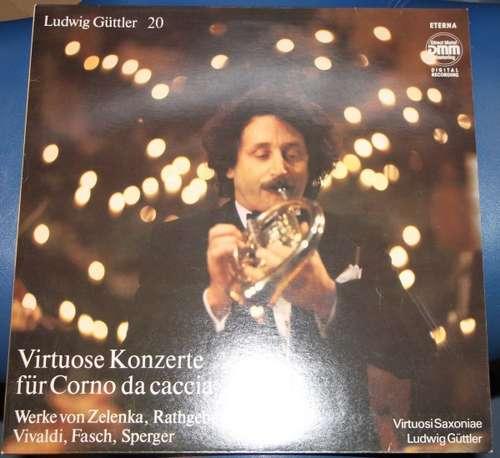 Cover zu Ludwig Güttler, Virtuosi Saxoniae - Virtuose Konzerte Für Corno Da Caccia (LP) Schallplatten Ankauf