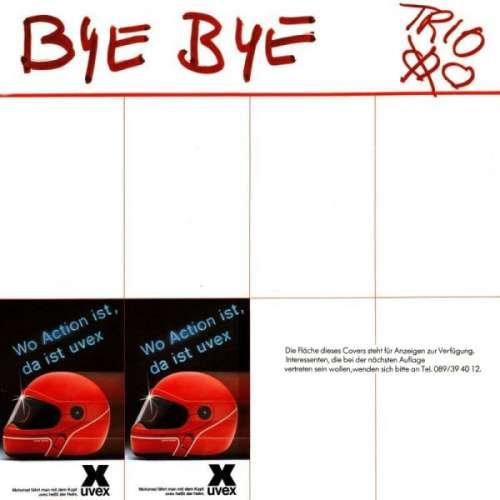 Cover zu Trio - Bye Bye (LP, Album, 1st) Schallplatten Ankauf