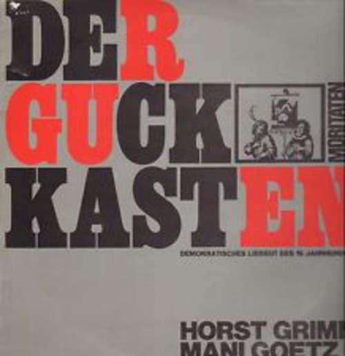 Cover Horst Grimm, Mani Goetz - Der Guckkasten Moritaten & Balladen (LP, Album) Schallplatten Ankauf