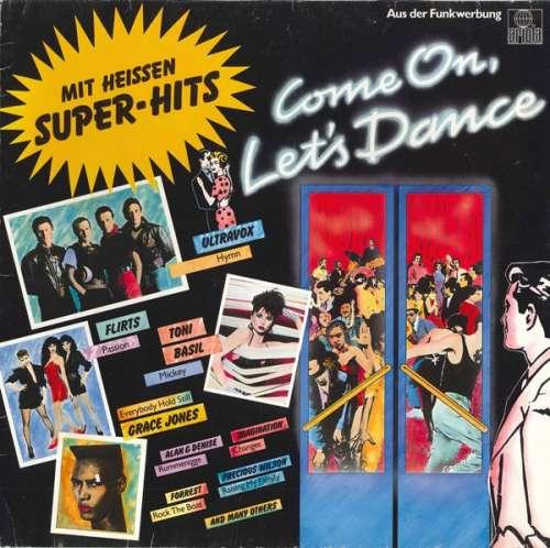 Bild Various - Come On Let's Dance - Mit Heissen Super-Hits (LP, Comp) Schallplatten Ankauf