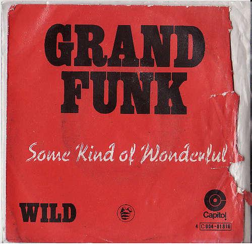 Bild Grand Funk* - Some Kind Of Wonderful (7, Single, red) Schallplatten Ankauf