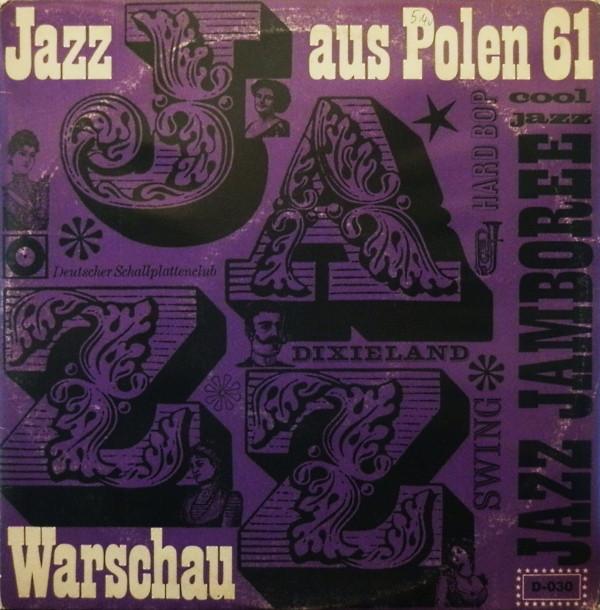 Cover Various - Jazz Aus Polen - Originalaufnahmen Aus Der Jazz-Jamboree 1961 In Der Warschauer Philharmonie (10, Mono, Club) Schallplatten Ankauf
